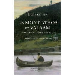 Le Mont Athos et Valaam. Pèlerinages d'un écrivain russe.