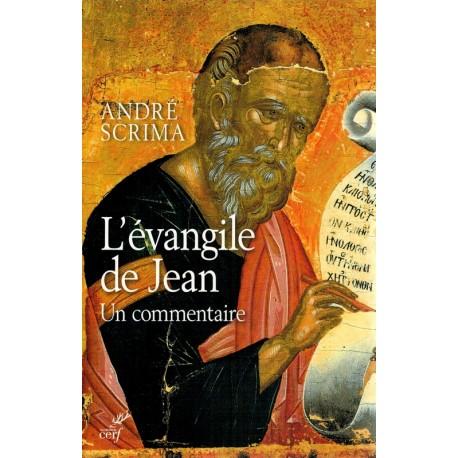 L'Evangile de Jean. Un commentaire