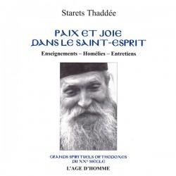 Paix et joie dans le Saint-Esprit. Starets Thaddée (Livre occasion)