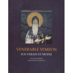 Vénérable Syméon souverain et moine et sa fondation Monastère Studenica