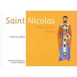 Saint Nicolas Evêque de Myre en Lycie raconté aux enfants