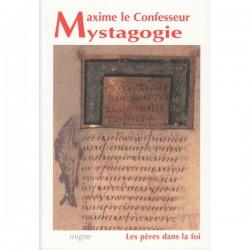 Mystagogie. Maxime le Confesseur.