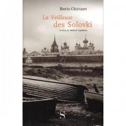 La veilleuse des Solovki - Boris Chiriaev