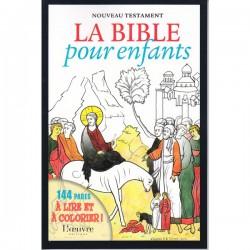 Nouveau Testament. La Bible pour enfants