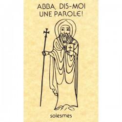 Abba, Dis-moi une parole !