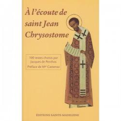 A l'écoute de saint Jean Chrysostome.