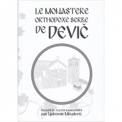 Le monastère orthodoxe serbe de Devic