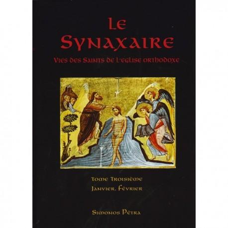 Le Synaxaire. Vie des saints de l'Eglise orthodoxe. Tome 3.