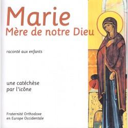 Marie Mère de notre Dieu.
