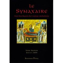Le Synaxaire. Vie des saints de l'Eglise orthodoxe. Tome 6.