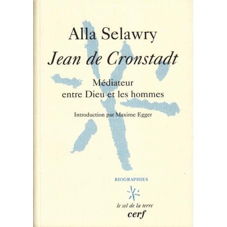 Jean de Cronstadt. Médiateur entre Dieu et les hommes