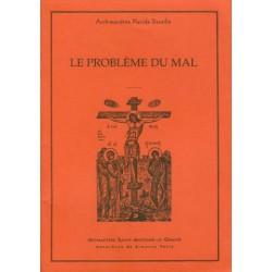 Le problème du mal. Archimandrite Placide DESEILLE.