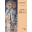 La voie royale. Saint Nil de Calabre. Archimandrite Aimilianos