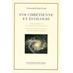 Foi chrétienne et écologie. Archimandrite Placide DESEILLE.