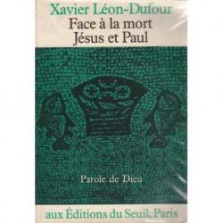 Face à la mort Jésus et Paul