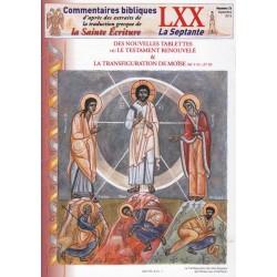 Des nouvelles tablettes ou le testament renouvelé et la transfiguration de Moïse. Ex 34/1-11 Ex 27-35