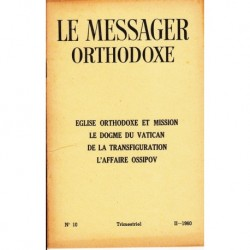 Le messager orthodoxe n° 10 Année 1960
