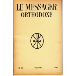 Le messager orthodoxe n° 13 Année 1961