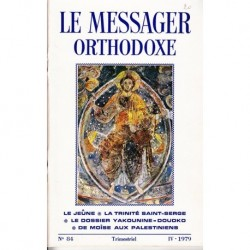 Le messager orthodoxe n° 84 Année 1979