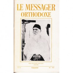 Le messager orthodoxe n° 91 Année 1982