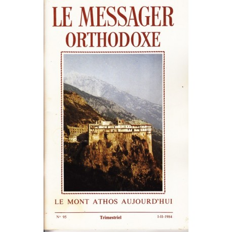 Le messager orthodoxe n° 95 Année 1984