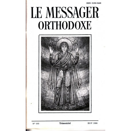 Le messager orthodoxe n° 103 Année 1986