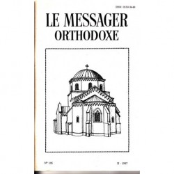 Le messager orthodoxe n° 105 Année 1987
