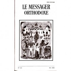 Le messager orthodoxe n° 121 Année 1992