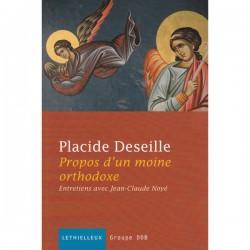 Propos d'un moine orthodoxe. Placide Deseille.