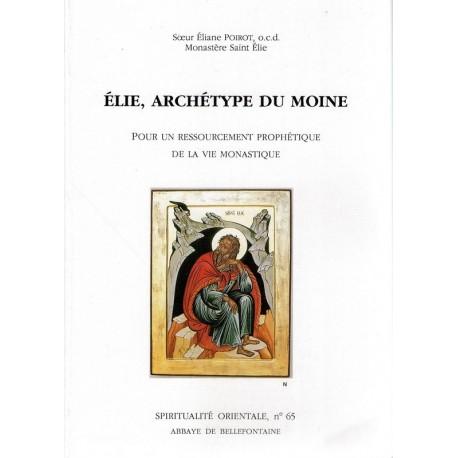 Elie, archétype du moine