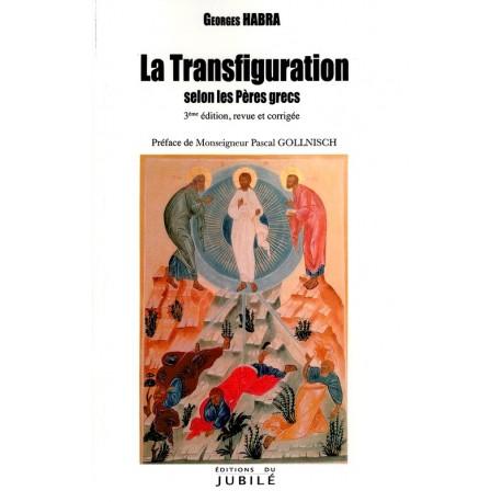 La transfiguration selon les Pères grecs