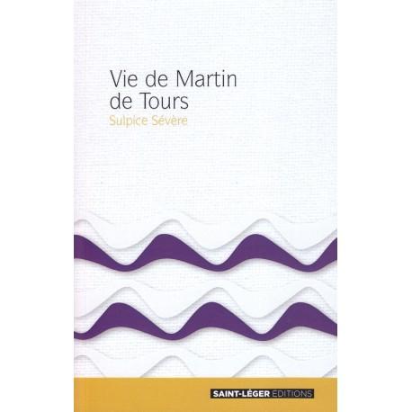 Vie de Martin de Tours. Sulpice Sévère