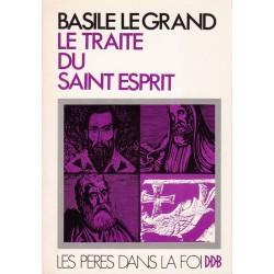 Basile le Grand. Le traité du Saint Esprit