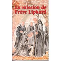 La mission de Frère Liphard