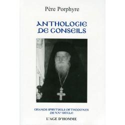 Anthologie de conseils. Père Porphyre (Livre occasion)