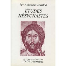 Etudes Hésychastes. Mgr Athanase Jevtitch. (Livre d'occasion)