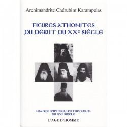 Figures Athonites du début du XX° siècle (Livre occasion)