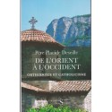 De l'Orient à l'Occident. Orthodoxie et Catholicisme