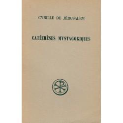 Catéchèses mystagogiques - Cyrille de Jérusalem