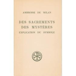 Des sacrements des mystères - Explication du symbole - Ambroise de Milan