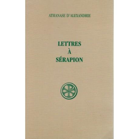 Lettres à Sérapion - Athanase d'Alexandrie