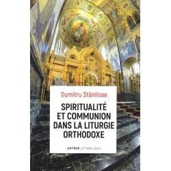 Spiritualité et communion dans la liturgie orthodoxe