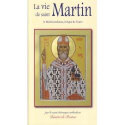 La vie de Saint Martin le Miséricordieux, évêque de Tours