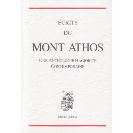 Ecrits du Mont Athos. Une anthologie hagiorite contemporaine
