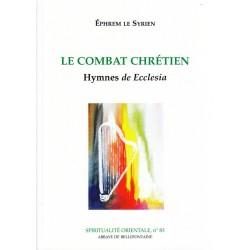 Le combat chrétien. Hymnes de Ecclesia