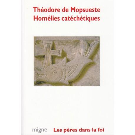 Homélies catéchétiques. Théodore de Mopsueste