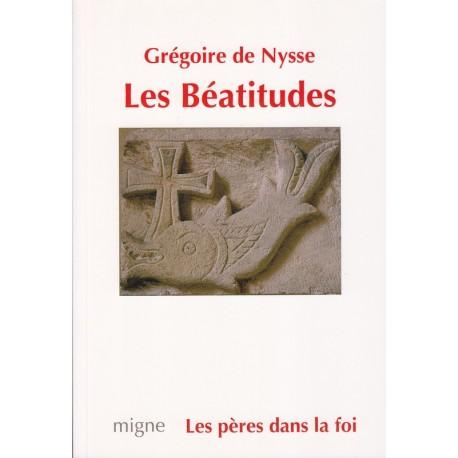 Les Béatitudes. Grégoire de Nysse