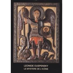 Léonide Ouspensky. Le mystère de l'icône. 21 reproductions d'icônes.