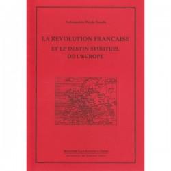 La révolution française et le destin spirituel de l'Europe. Archimandrite Placide Deseille.
