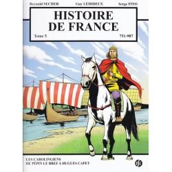 Histoire de France Tome 5. 751-987 Les Carolingiens